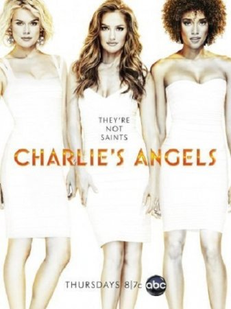 Сериал Ангелы Чарли / Charlie's Angels (1 сезон/2011)