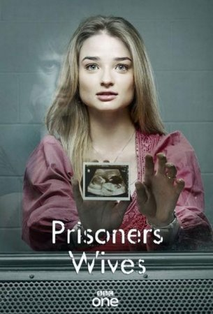 Сериал Жены узников / Prisoners Wives - 1 сезон (2012)