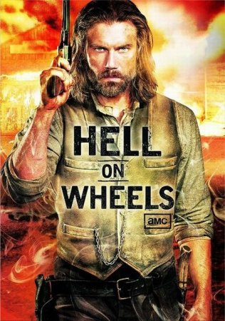 Сериал Ад на колёсах / Hell on Wheels - 3 сезон (2013)