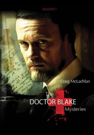 Сериал Доктор Блейк / The Doctor Blake Mysteries  - 2 cезон (2014)
