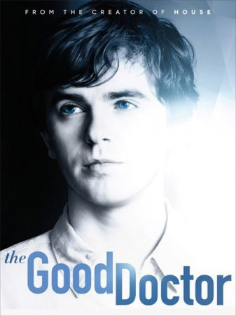 Сериал Хороший доктор / The Good Doctor -1 сезон (2017)