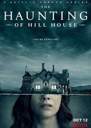 Сериал Призраки дома на холме / The Haunting of Hill House [2018]