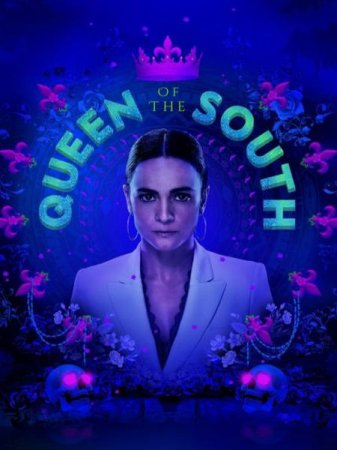 Сериал Королева юга / Queen of the South - 4 сезон (2019)